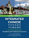 Integrated Chinese Character Workbook...