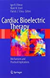 img - for Cardiac Bioelectric Therapy: Mechanisms and Practical Implications book / textbook / text book