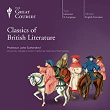 Classics of British Literature Lecture by  The Great Courses Narrated by Professor John Sutherland