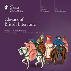 Classics of British Literature | [The Great Courses]