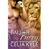 Ball of Furry (BBW Paranormal Shape Shifter Romance) (Ridgeville) ~ Celia Kyle