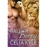 Ball of Furry (BBW Paranormal Shape Shifter Romance) (Ridgeville series Book 2) ~ Celia Kyle