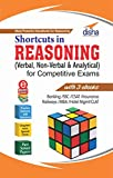 #6: Shortcuts in Reasoning (Verbal, Non-Verbal & Analytical) for Competitive Exams with 3 eBooks