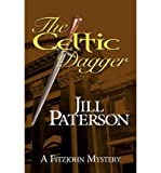 [ { THE CELTIC DAGGER: A FITZJOHN MYSTERY } ] by Paterson, Jill (AUTHOR) Oct-30-2012 [ Paperback ]