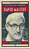 img - for David Malouf (Australian Writers) by Indyk Ivor (1993-05-27) Paperback book / textbook / text book