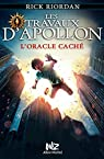 Les travaux d'Apollon, tome 1 : L'oracle caché par Riordan