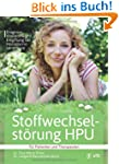 Stoffwechselst�rung HPU: Diagnose, Vi...