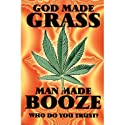Drugs Posters: God Made Grass - Trust - 86x61cm