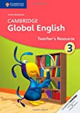 img - for Cambridge Global English Stage 3 Teacher's Resource (Cambridge International Examinations) book / textbook / text book