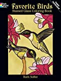 img - for Favorite Birds Stained Glass Coloring Book (Dover Nature Stained Glass Coloring Book) book / textbook / text book