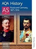 Sally Waller AQA History AS: Unit 1 - Russia and Germany, 1871-1914 (Aqa History for As)