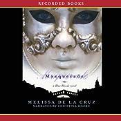 Masquerade: Blue Bloods, Book 2 | [Melissa de la Cruz]