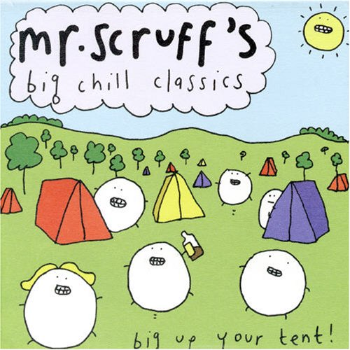 Mr. Scruff - The Big Chill Classics - Zortam Music