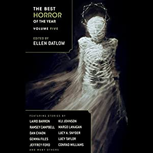 The Best Horror of the Year Volume Five Hörbuch