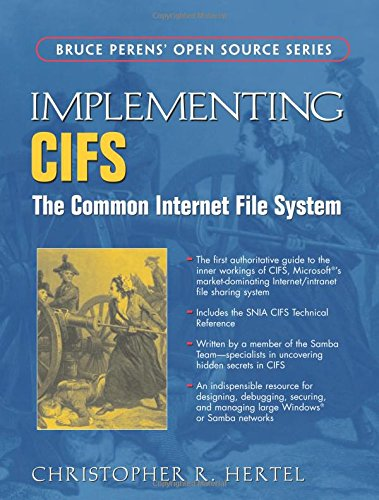 implementing-cifs-the-common-internet-file-system-bruce-perens-open-source