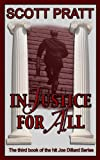 img - for Injustice For All (Joe Dillard Series No. 3) book / textbook / text book