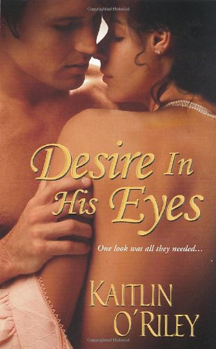 Image of Desire In His Eyes (Zebra Historical Romance)