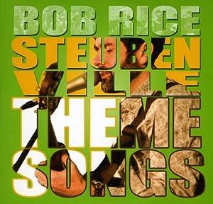 Steubenville Theme Songs