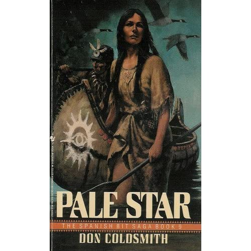 Pale Star (Spanish Bit Saga, No 9) Don Coldsmith