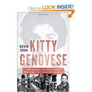 Cook — Kitty Genovese: The Murder, the Bystanders, the Crime that Changed America