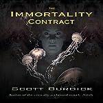 The Immortality Contract | Scott Burdick