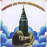 Squeeze ~ Velvet Underground