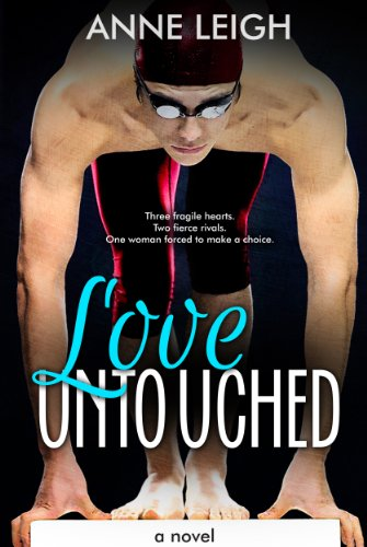 Love Untouched (Unexpected) by Anne Leigh