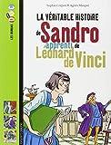 vignette de 'La véritable histoire de Sandro, apprenti de Léonard de Vinci (Sophie Crépon)'