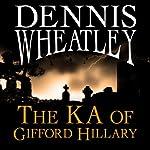 The KA of Gifford Hillary | Dennis Wheatley