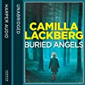 Buried Angels (       UNABRIDGED) by Camilla Lackberg Narrated by Robin Bowerman