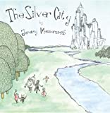 Jeremy Messersmith - The Silver City