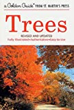 Trees (A Golden Guide from St. Martins Press)