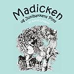 Madicken og Junibakkens Pims [Madicken and Junibakken Pims]   Astrid Lindgren,Kina Bodenhoff (translator)