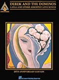 By Derek and the Dominoes Derek and the Dominos: Layla & Other Assorted Love Songs- Guitar Tab Songbook, 20th Anniversary Edit (20th Anniversary) [Paperback]