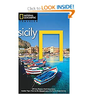 National Geographic Traveler: Sicily, 3rd Ed. Tim Jepson and Tino Soriano