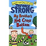 My Brother's Hot Cross Bottom (Laugh Your Socks Off)by Jeremy Strong