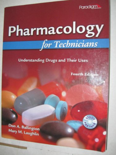 Pharmacology for Technicians: Understanding Drugs and...