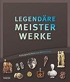 Image de Legendäre Meisterwerke: Kulturgeschichte(n) aus Württemberg