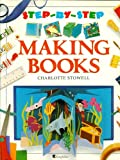 img - for Making Books (Step-By-Step) book / textbook / text book