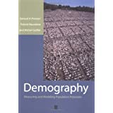 Demography: Measuring and Modeling Population Processes: Measuring and Modelling Population Processesby Samuel Preston