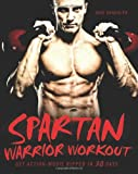 Dave Randolph Spartan Warrior Workout: Get Action Movie Ripped in 30 Days