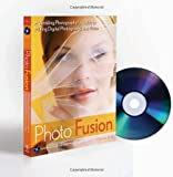 img - for Photo Fusion: A Wedding Photographers Guide to Mixing Digital Photography and Video book / textbook / text book