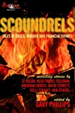 img - for Scoundrels: Tales of Greed, Murder and Financial Crimes book / textbook / text book
