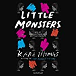 Little Monsters | Kara Thomas