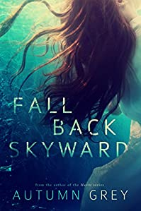 Fall Back Skyward by Autumn Grey ebook deal