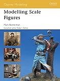 Acquista Modelling Scale Figures (Osprey Modelling) [Edizione Kindle]