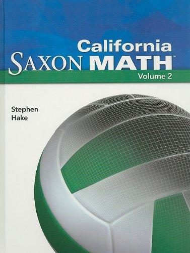 Saxon Math 6 California: Student Edition Vol. 2 2008