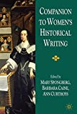 img - for Companion to Women's Historical Writing by Mary Spongberg (2009-12-01) book / textbook / text book