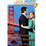 The Billionaire Bachelors Revenge ebook