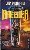 Breeder (0812585909) by Morris, Jim
